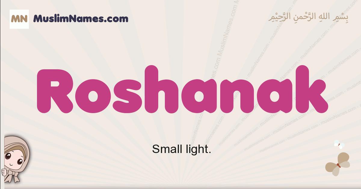 Roshanak muslim girls name and meaning, islamic girls name Roshanak