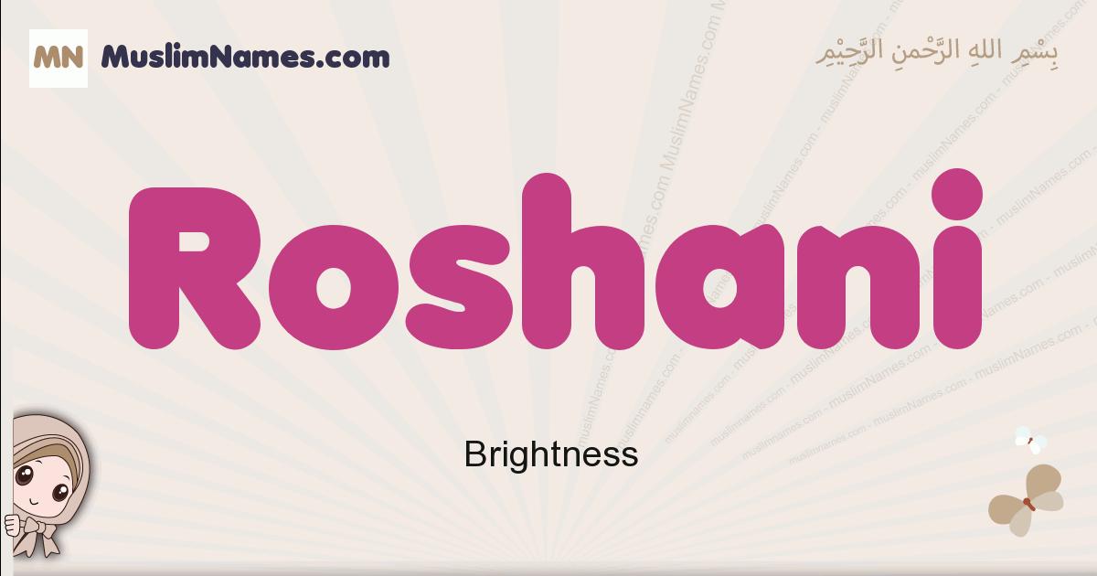 Roshani muslim girls name and meaning, islamic girls name Roshani