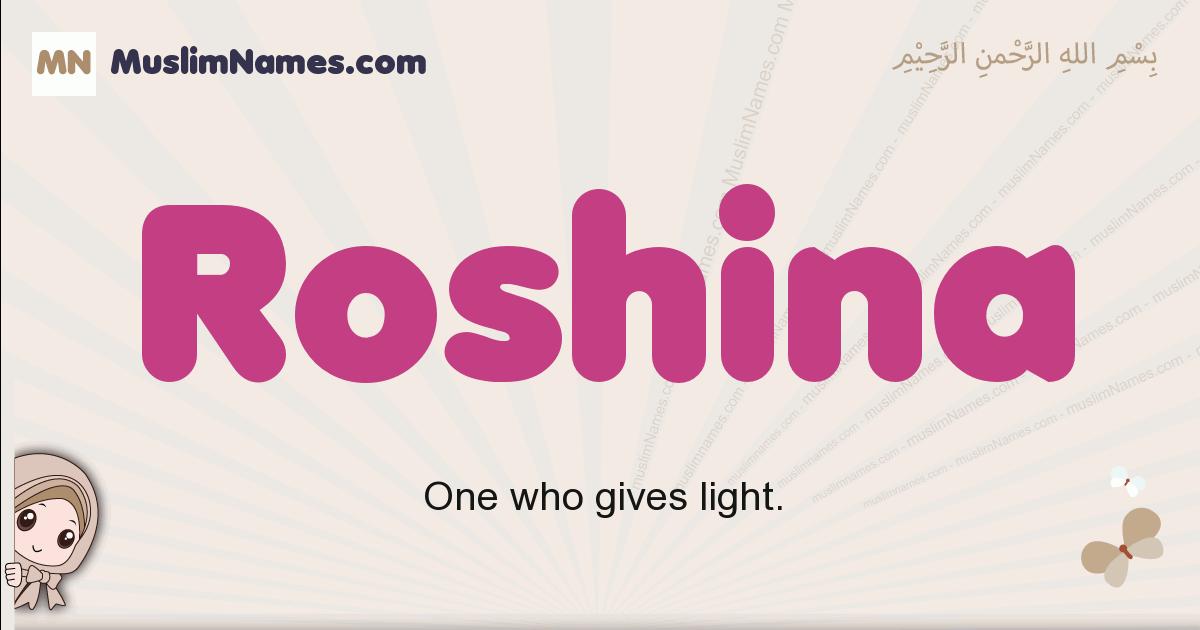 Roshina muslim girls name and meaning, islamic girls name Roshina