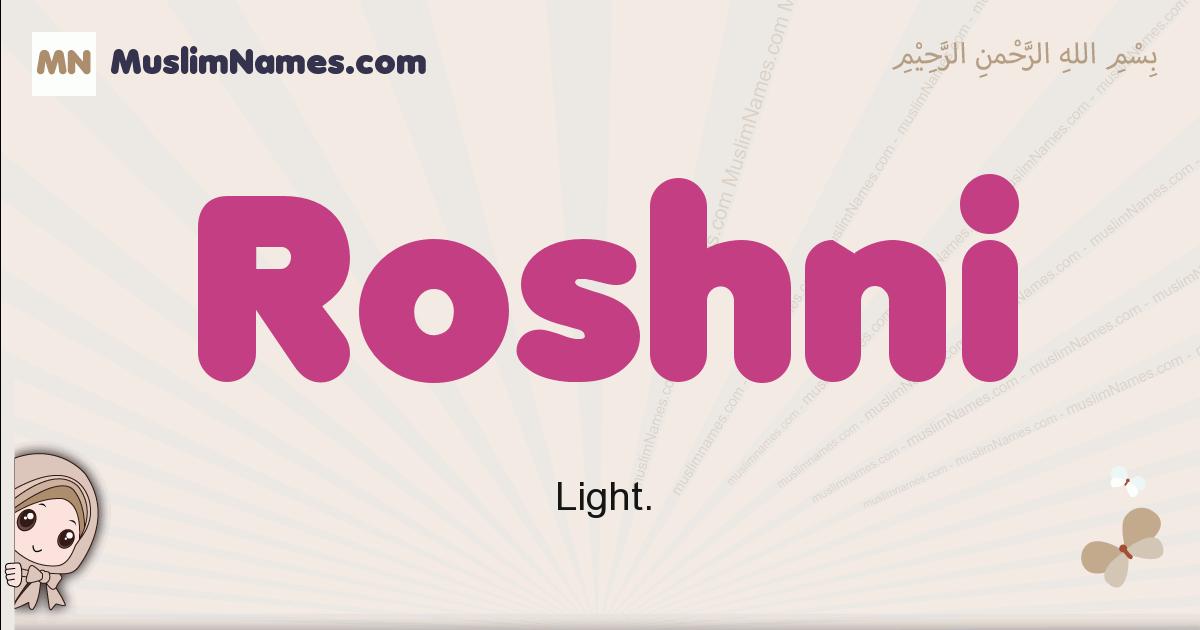 Roshni muslim girls name and meaning, islamic girls name Roshni