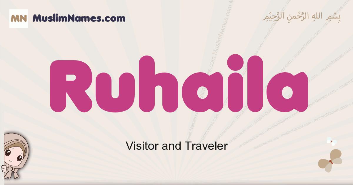 Ruhaila muslim girls name and meaning, islamic girls name Ruhaila
