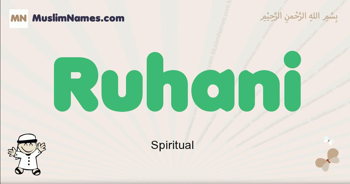 Ruhani muslim boys name and meaning, islamic boys name Ruhani