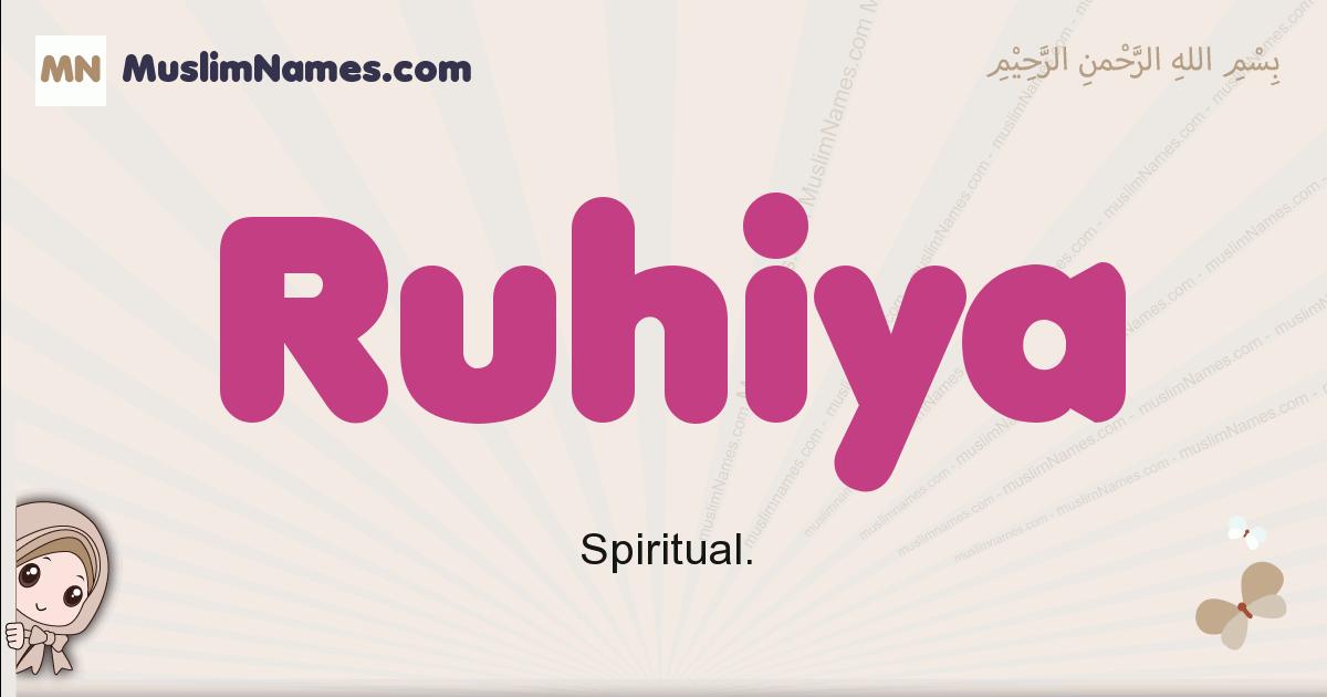 Ruhiya muslim girls name and meaning, islamic girls name Ruhiya