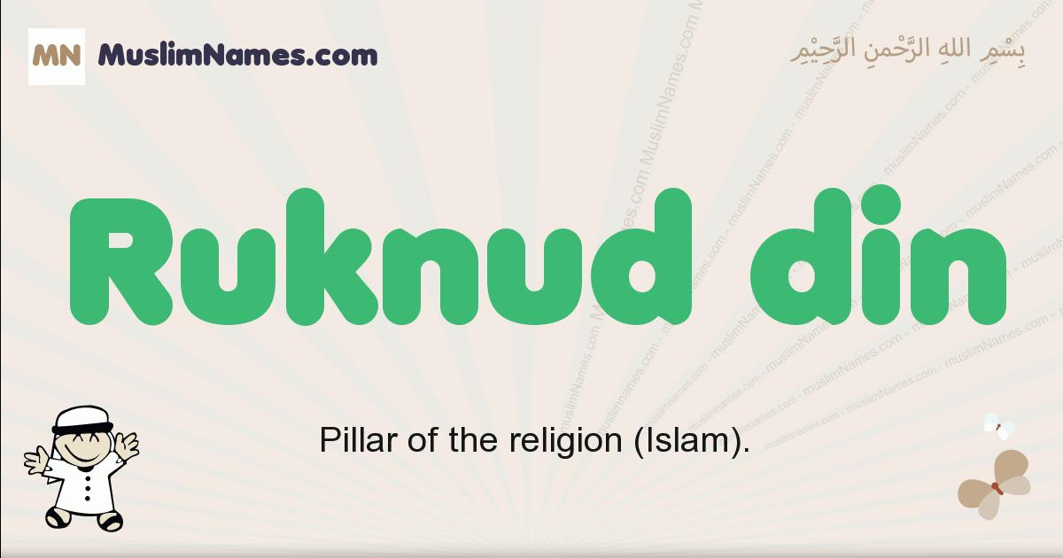 Ruknud Din muslim boys name and meaning, islamic boys name Ruknud Din