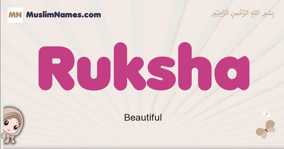 Ruksha muslim girls name and meaning, islamic girls name Ruksha