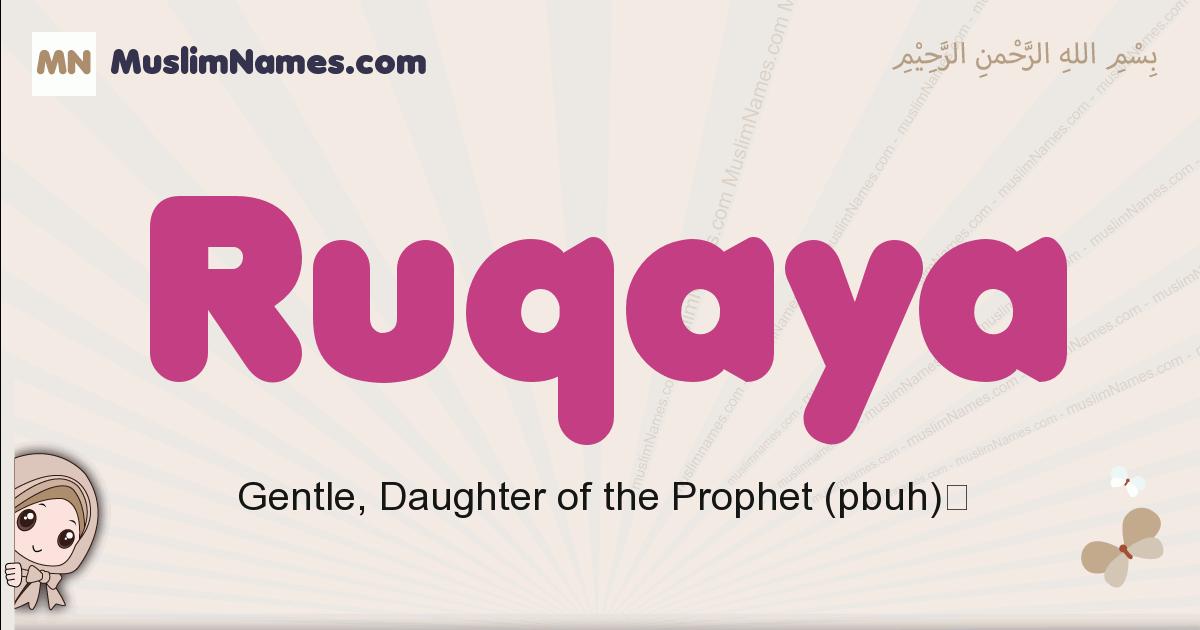 Ruqaya muslim girls name and meaning, islamic girls name Ruqaya