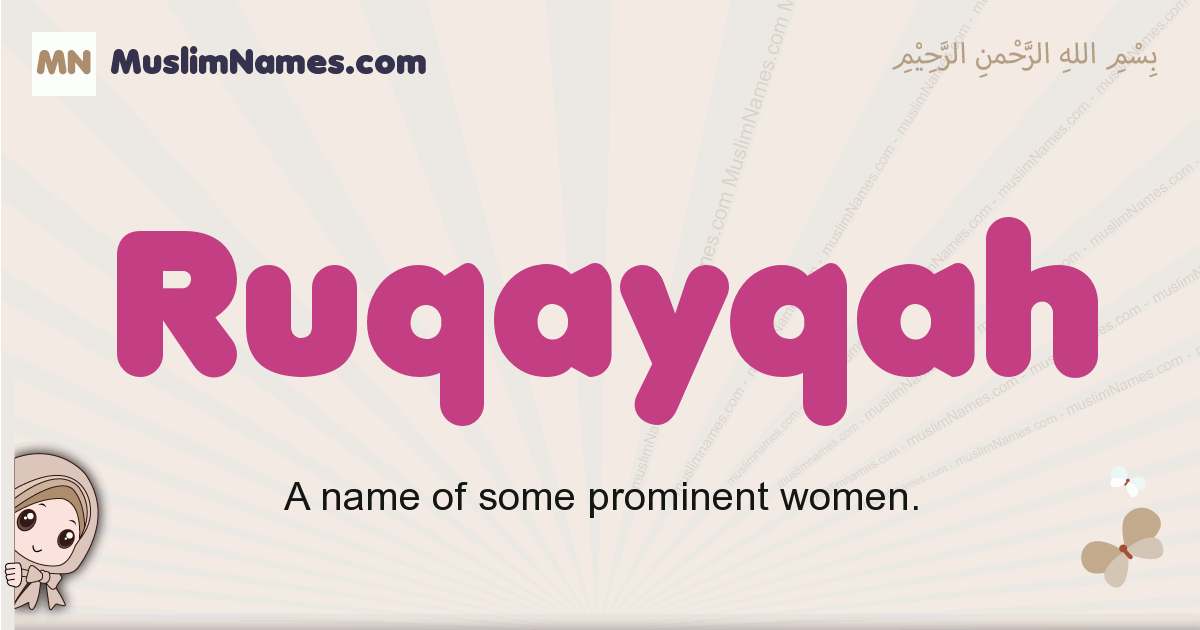 Ruqayqah muslim girls name and meaning, islamic girls name Ruqayqah