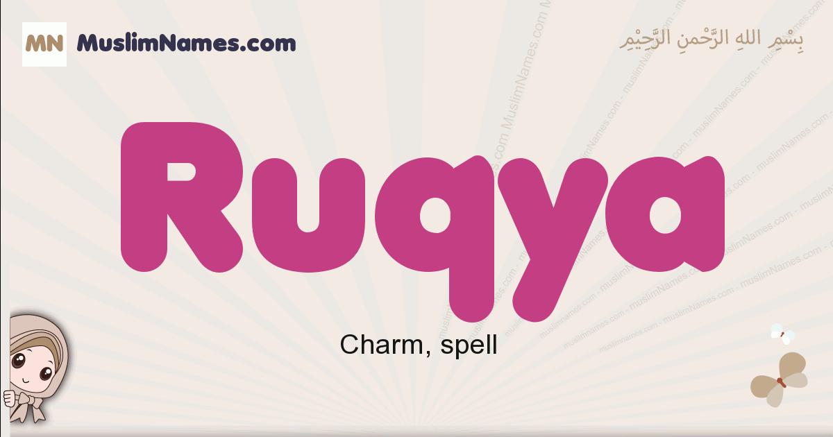 Ruqya muslim girls name and meaning, islamic girls name Ruqya