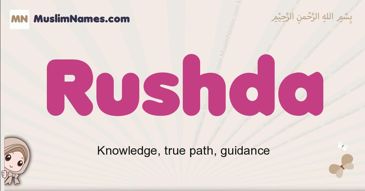 Rushda muslim girls name and meaning, islamic girls name Rushda