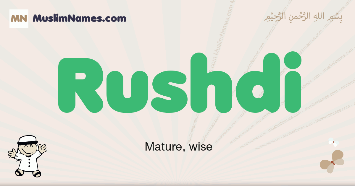 Rushdi muslim boys name and meaning, islamic boys name Rushdi