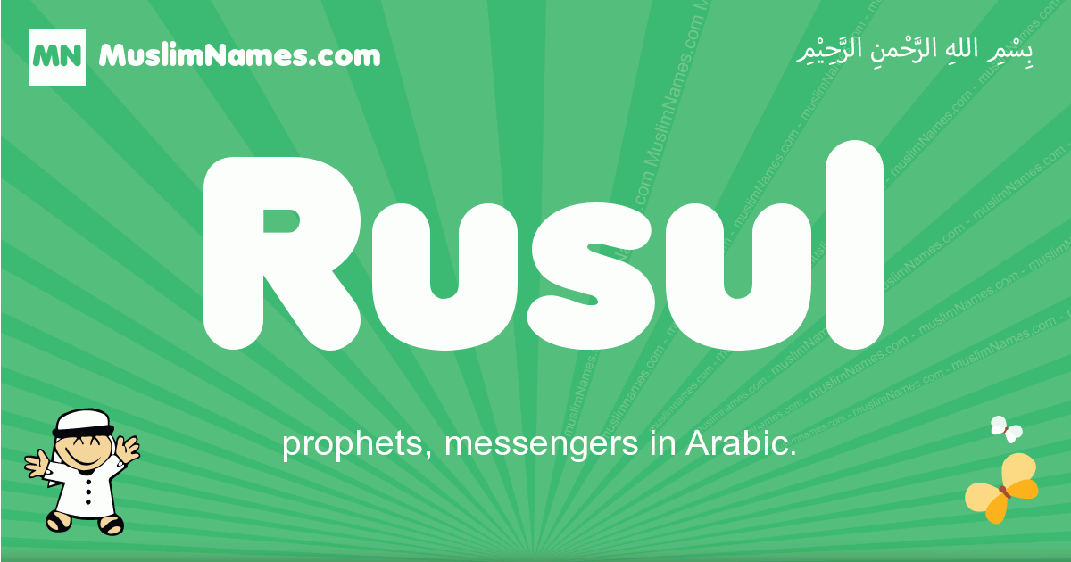 rusul arabic boys name and meaning, quranic boys name rusul