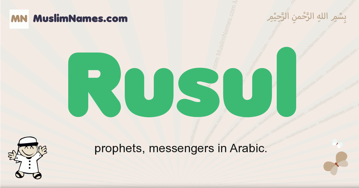 rusul muslim boys name and meaning, islamic boys name rusul