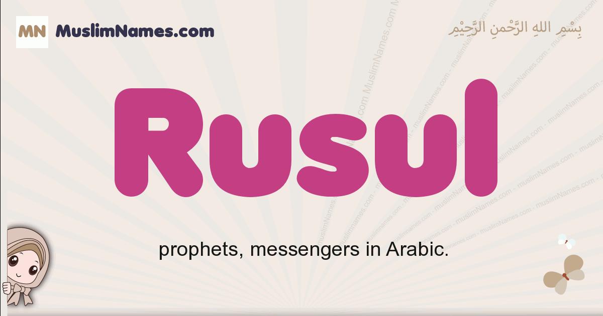 Rusul muslim boys name and meaning, islamic boys name Rusul