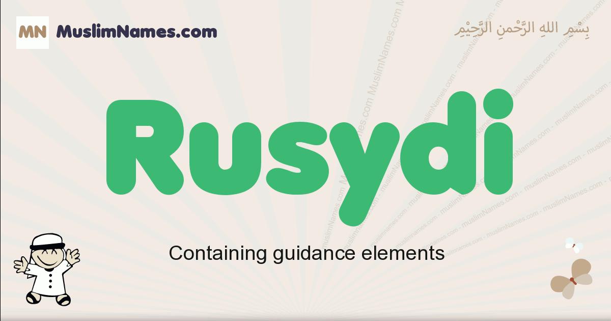 Rusydi muslim boys name and meaning, islamic boys name Rusydi