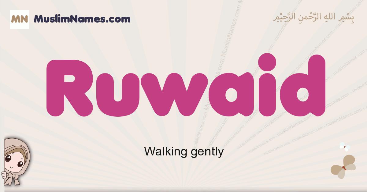 Ruwaid muslim boys name and meaning, islamic boys name Ruwaid