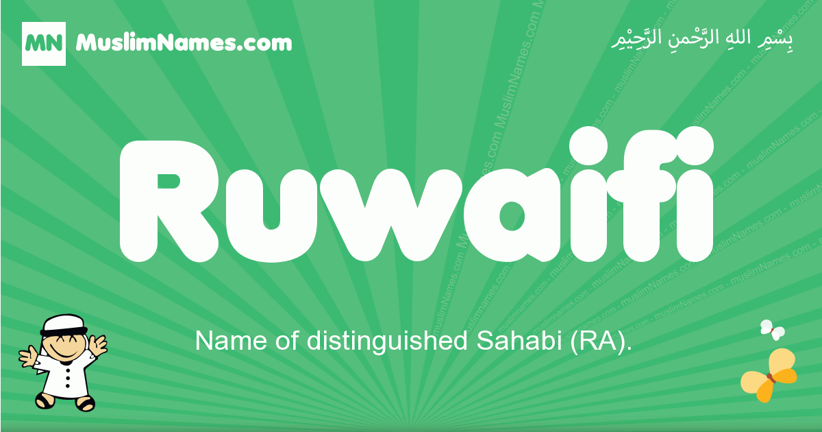 ruwaifi arabic boys name and meaning, quranic boys name ruwaifi