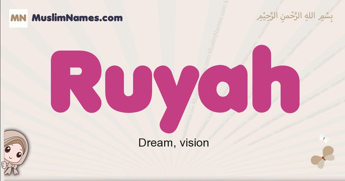 Ruyah muslim girls name and meaning, islamic girls name Ruyah