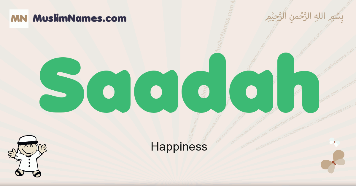 Saadah muslim boys name and meaning, islamic boys name Saadah