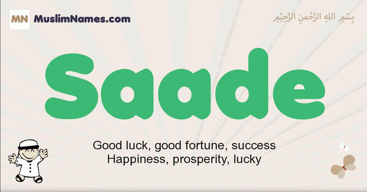 Saade muslim boys name and meaning, islamic boys name Saade