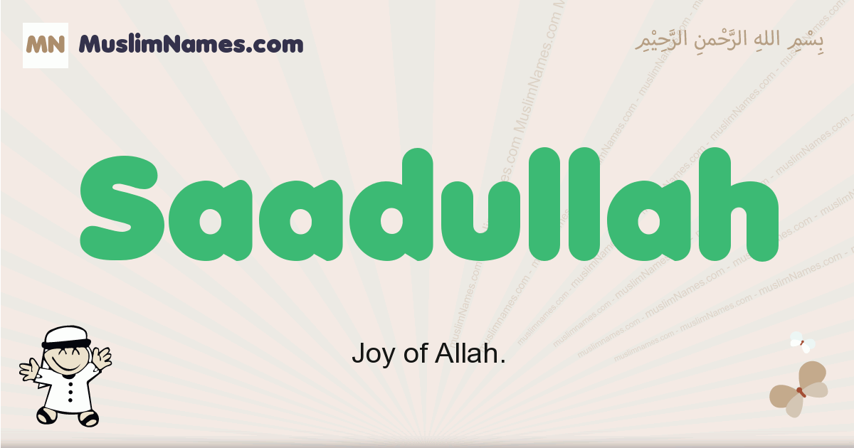 Saadullah muslim boys name and meaning, islamic boys name Saadullah