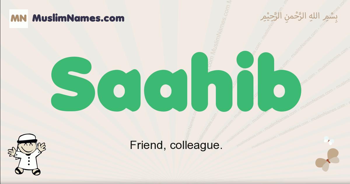 Saahib muslim boys name and meaning, islamic boys name Saahib