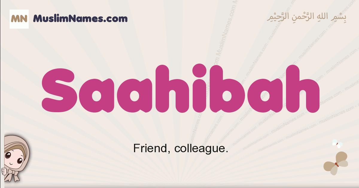 Saahibah muslim girls name and meaning, islamic girls name Saahibah