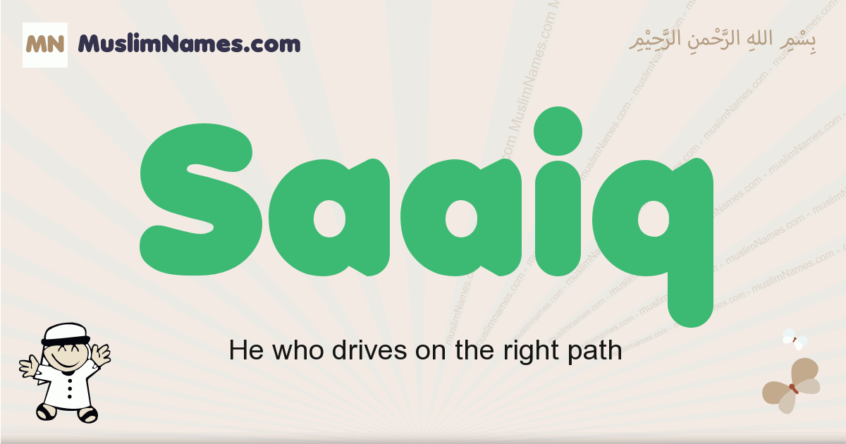 Saaiq muslim boys name and meaning, islamic boys name Saaiq