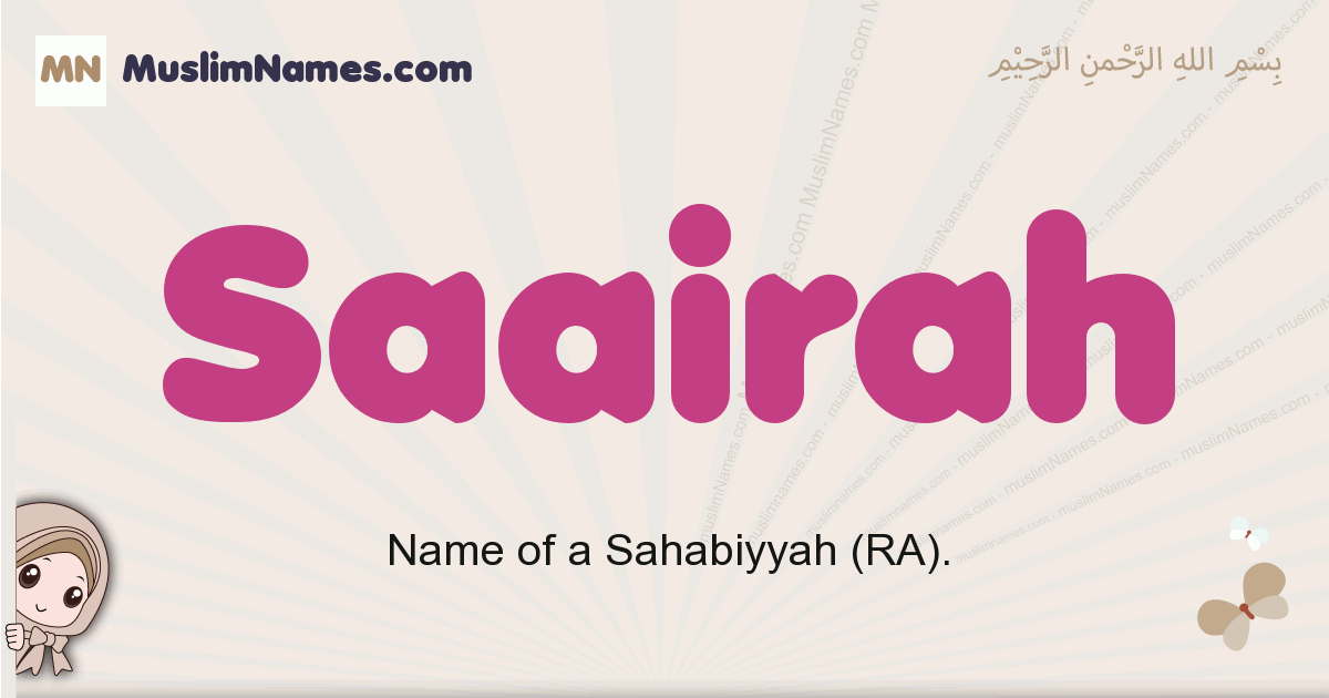 Saairah muslim girls name and meaning, islamic girls name Saairah