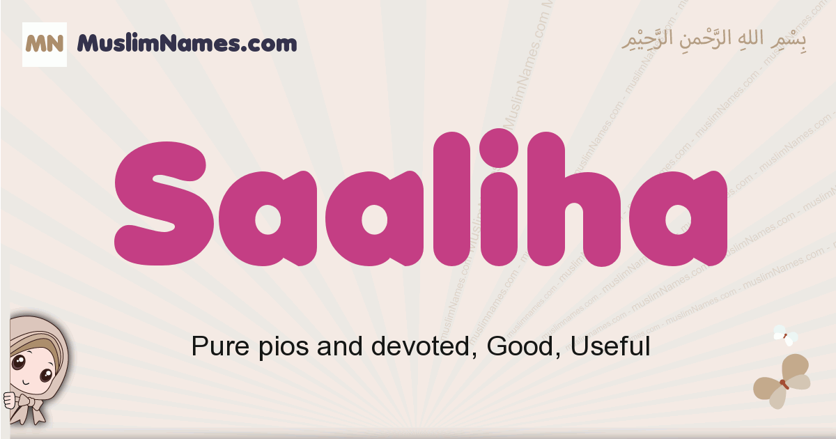 Saaliha muslim girls name and meaning, islamic girls name Saaliha