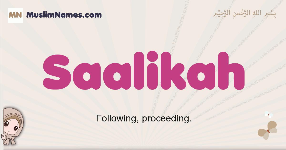 Saalikah muslim girls name and meaning, islamic girls name Saalikah
