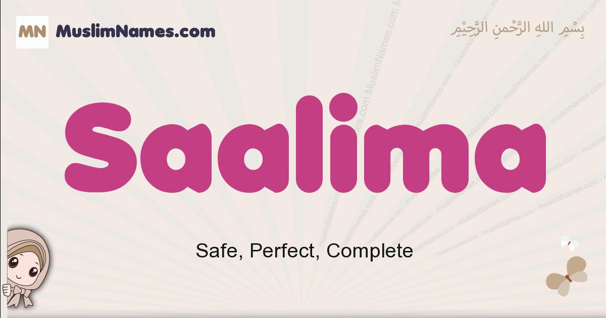Saalima muslim girls name and meaning, islamic girls name Saalima