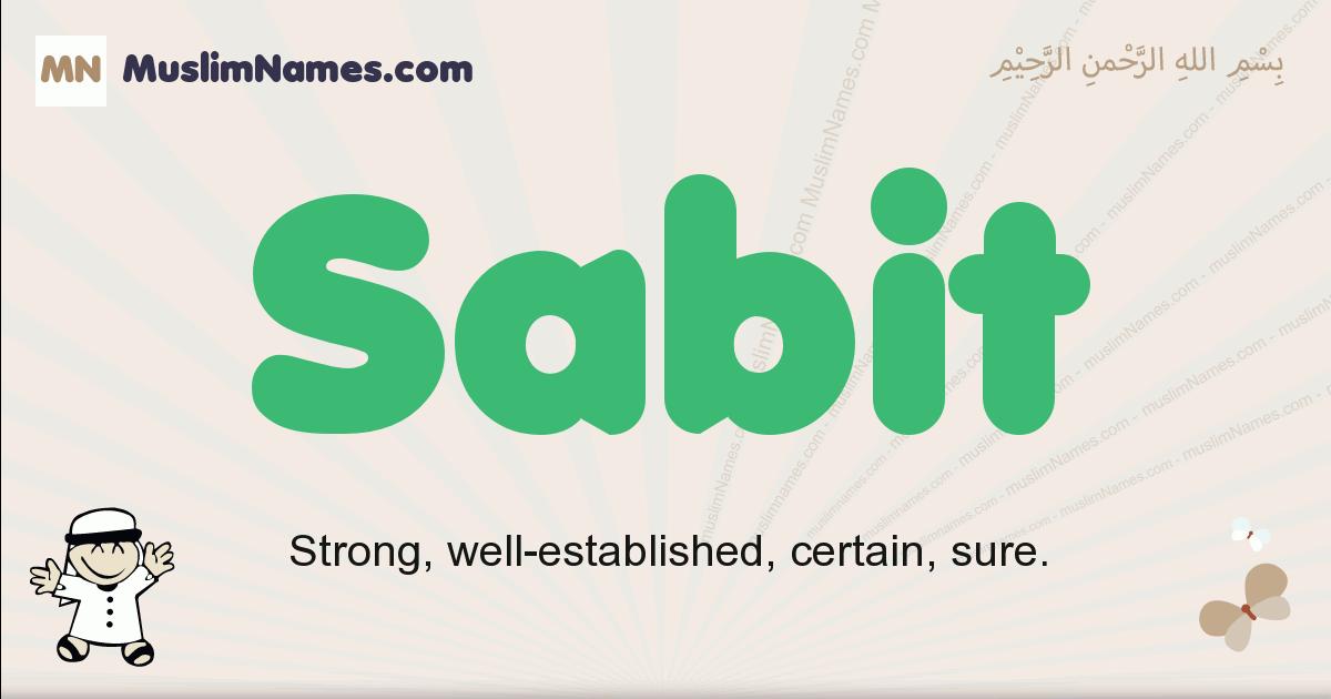 Sabit muslim boys name and meaning, islamic boys name Sabit