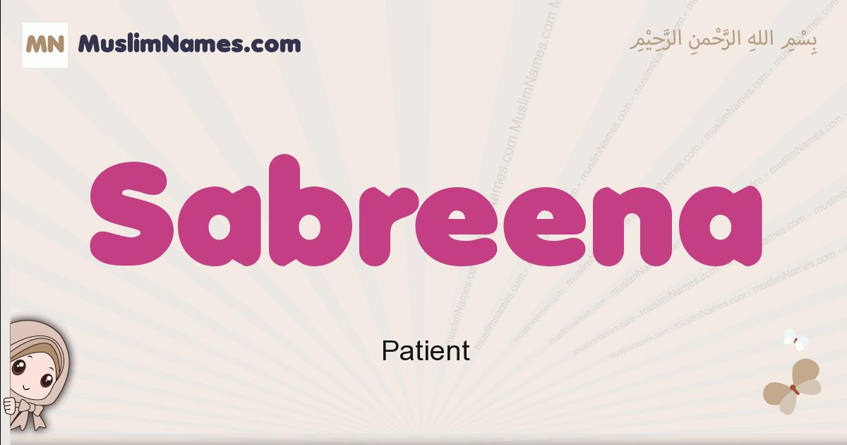 Sabreena muslim girls name and meaning, islamic girls name Sabreena