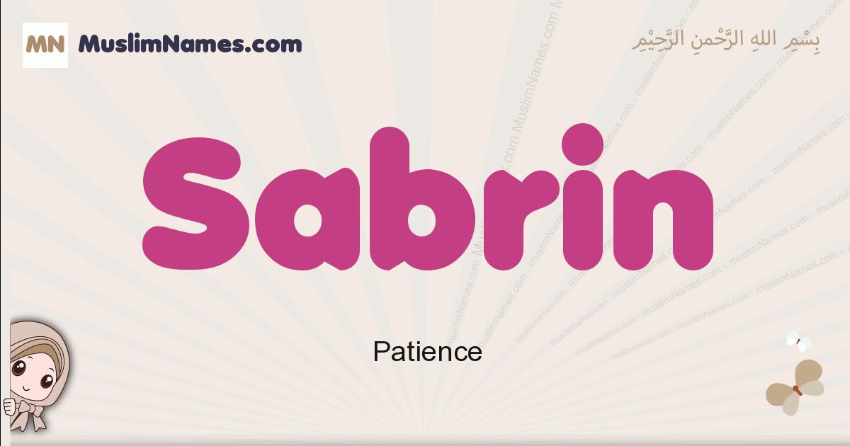 Sabrin muslim girls name and meaning, islamic girls name Sabrin