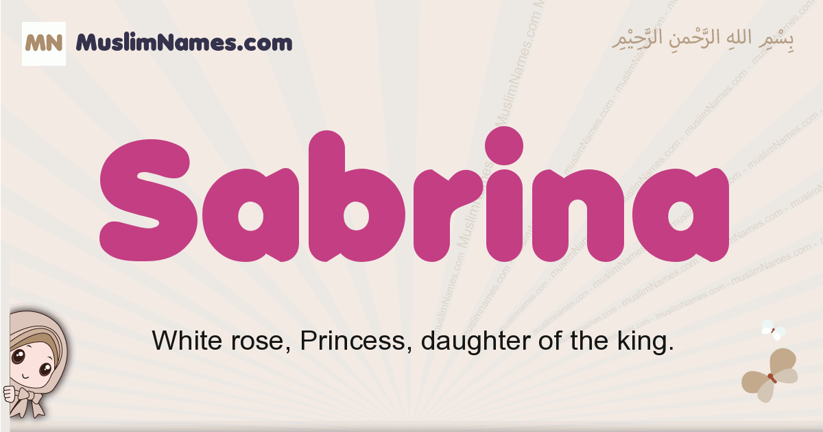 Sabrina muslim girls name and meaning, islamic girls name Sabrina