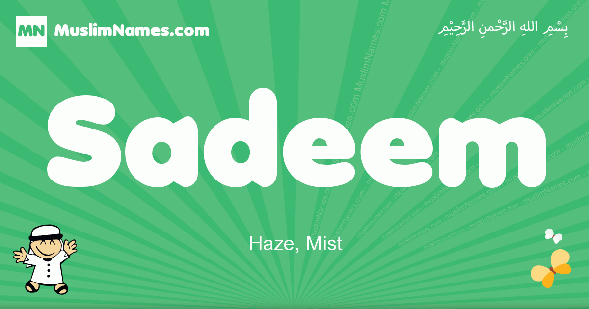 sadeem arabic boys name and meaning, quranic boys name sadeem