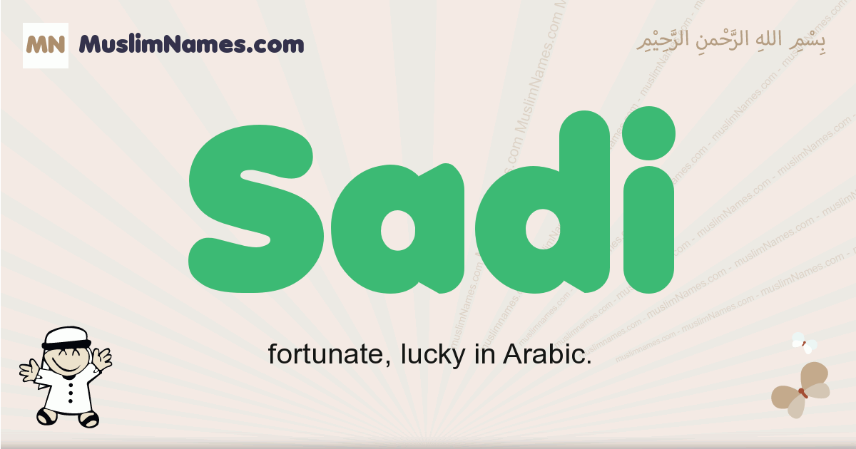 Sadi muslim boys name and meaning, islamic boys name Sadi