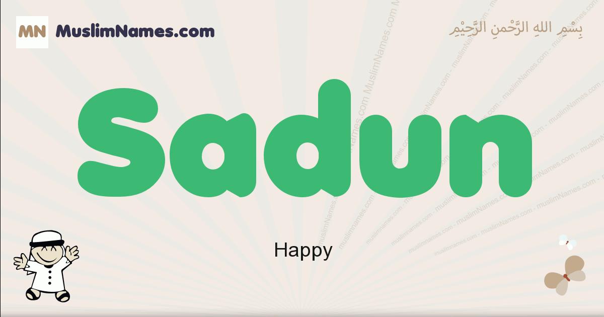 sadun muslim boys name and meaning, islamic boys name sadun