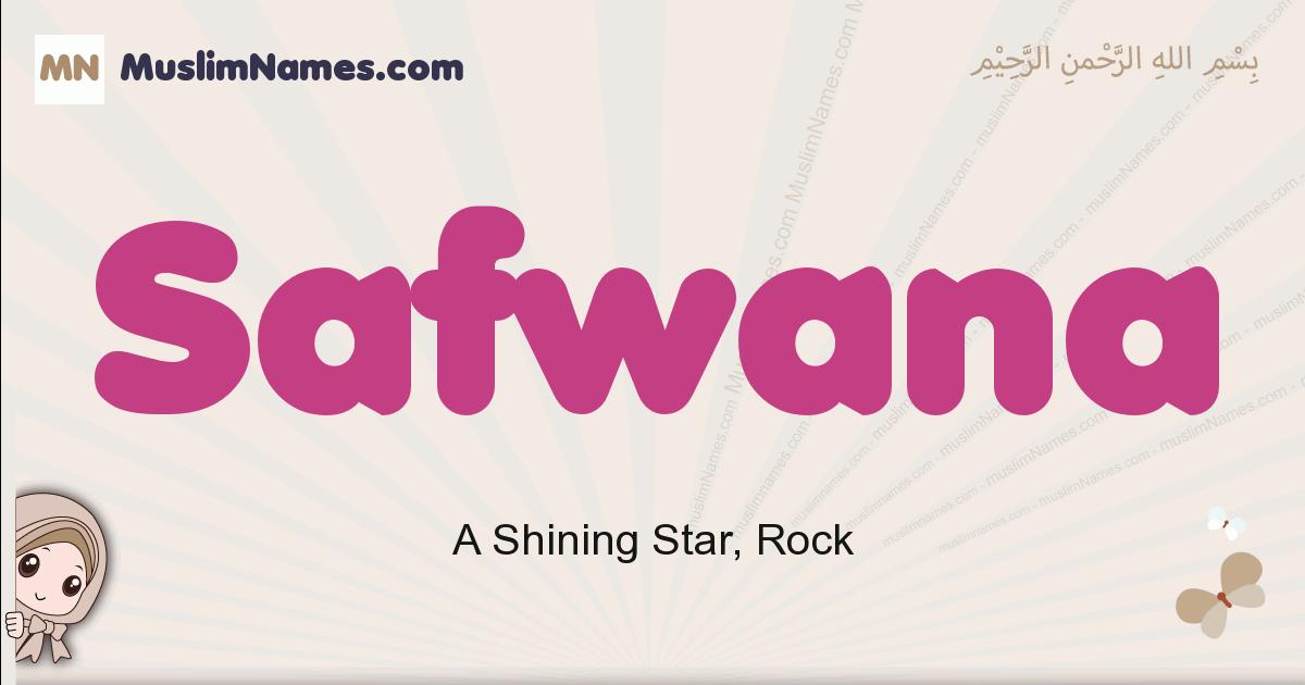 Safwana muslim girls name and meaning, islamic girls name Safwana