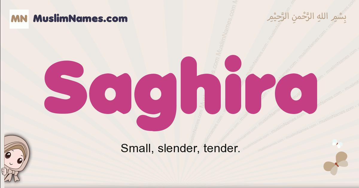 Saghira muslim girls name and meaning, islamic girls name Saghira