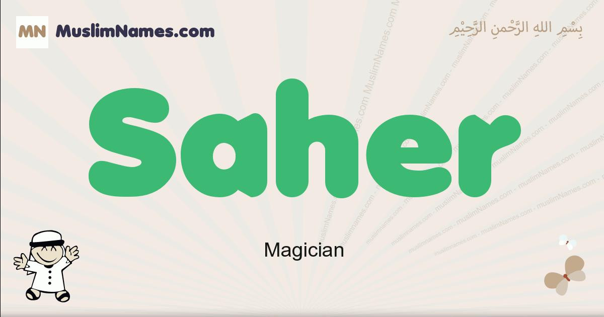 Saher muslim boys name and meaning, islamic boys name Saher