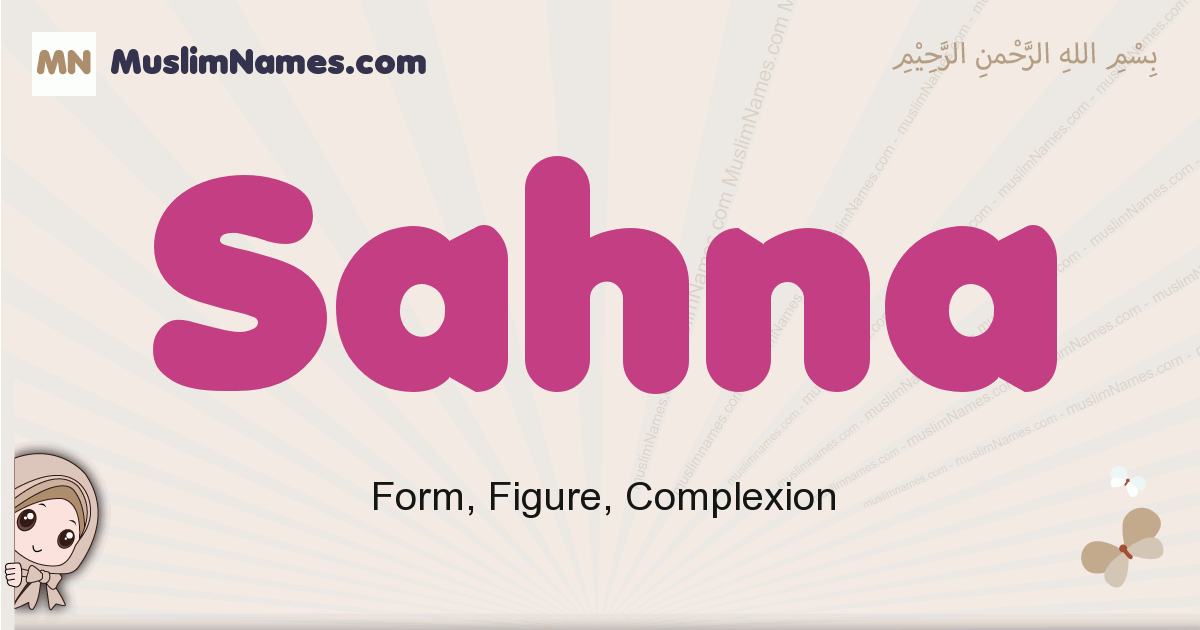Sahna muslim girls name and meaning, islamic girls name Sahna