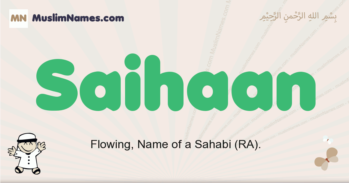Saihaan muslim boys name and meaning, islamic boys name Saihaan