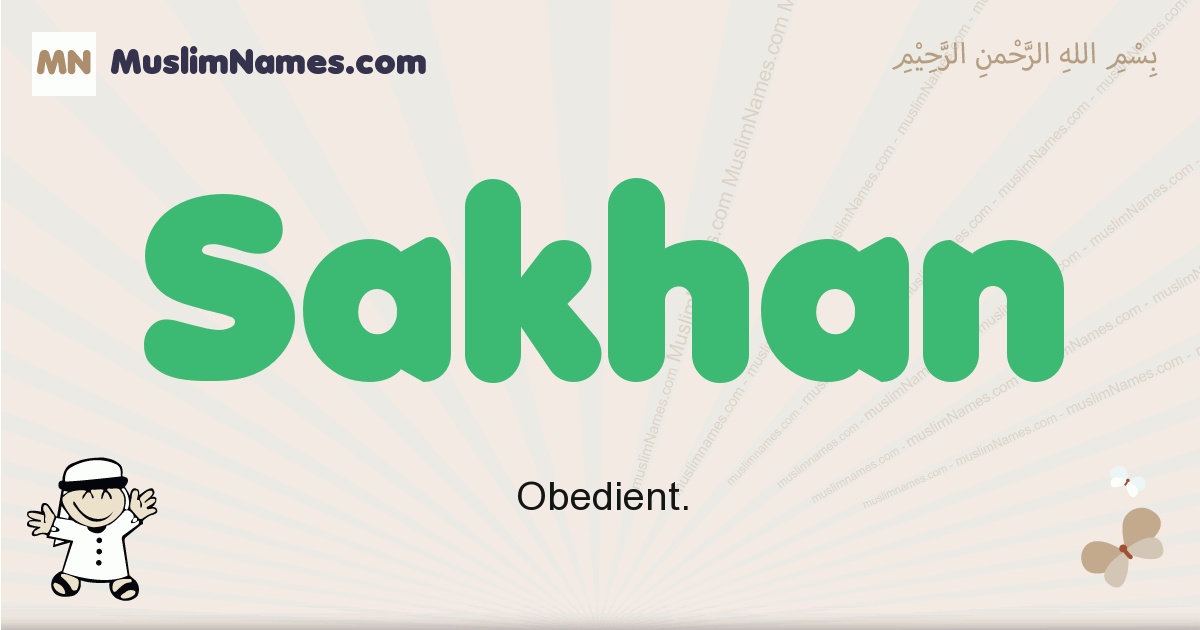 sakhan muslim boys name and meaning, islamic boys name sakhan