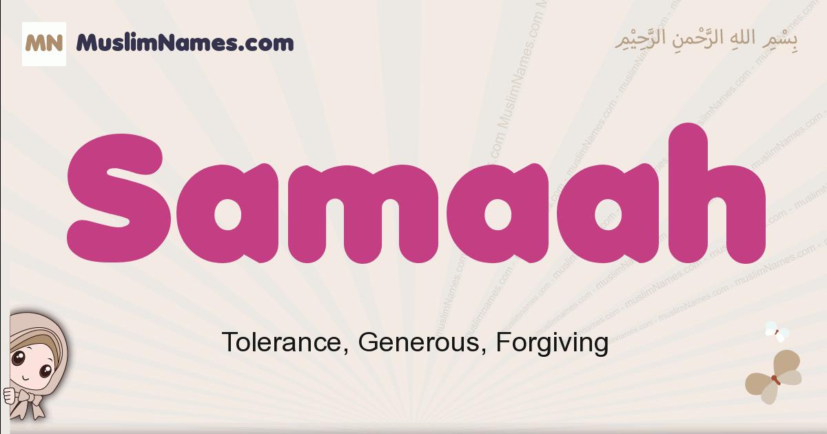 Samaah muslim boys name and meaning, islamic boys name Samaah