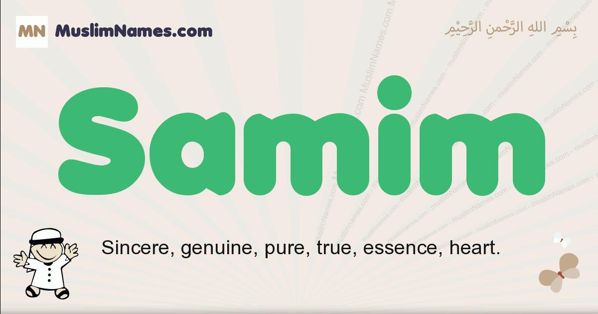 Samim muslim boys name and meaning, islamic boys name Samim