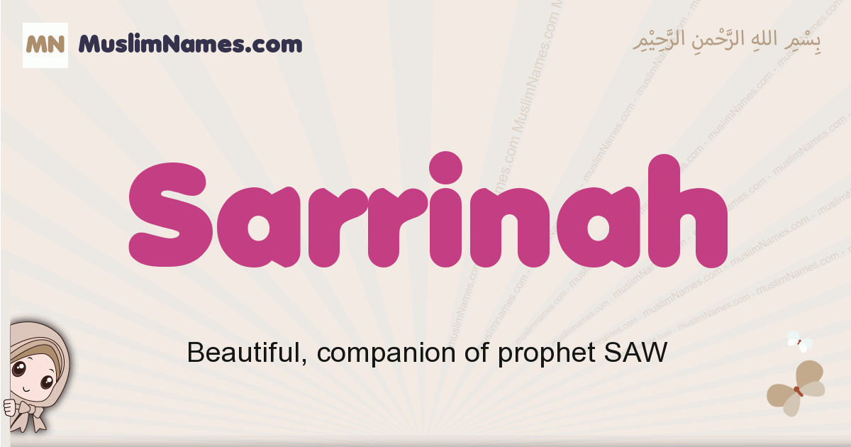 Sarrinah muslim girls name and meaning, islamic girls name Sarrinah