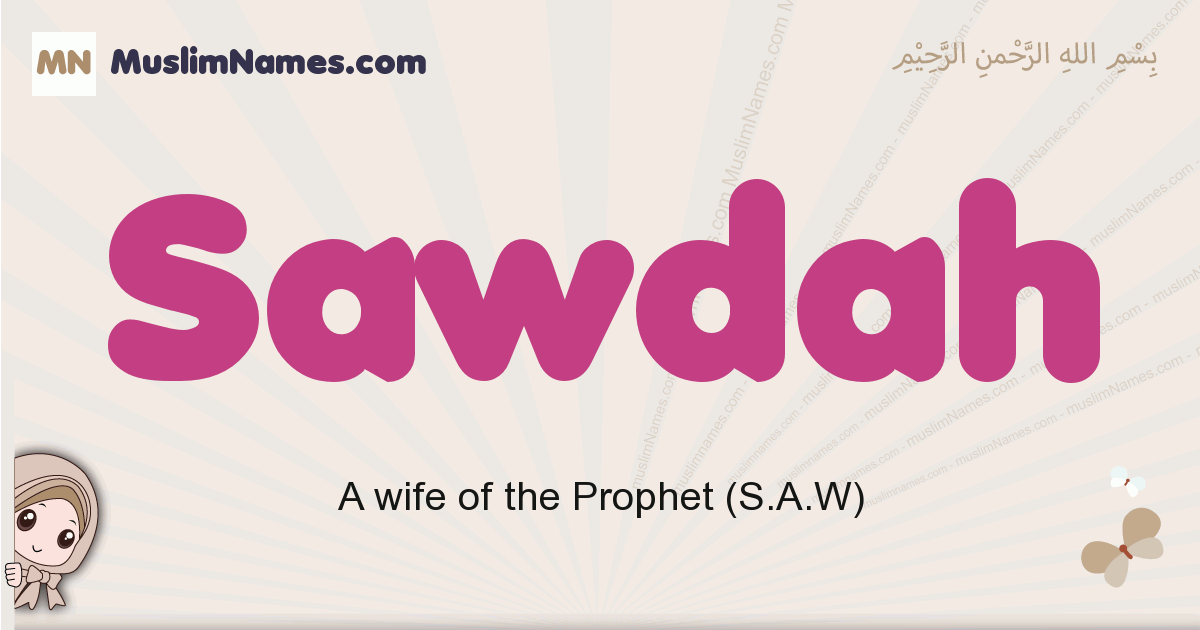 Sawdah muslim girls name and meaning, islamic girls name Sawdah