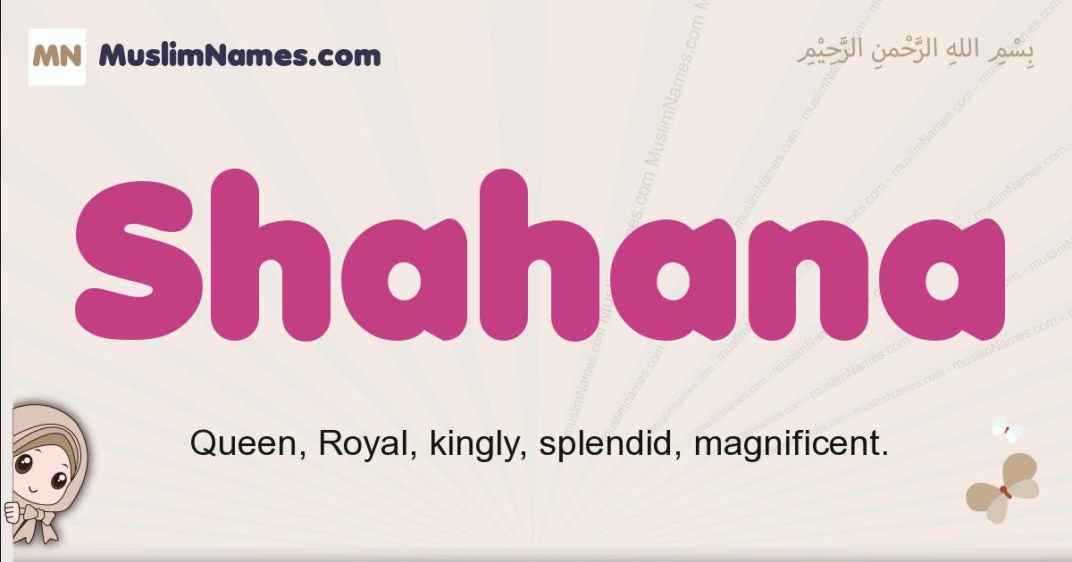 Shahana muslim girls name and meaning, islamic girls name Shahana