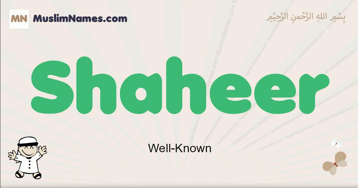 Shaheer muslim boys name and meaning, islamic boys name Shaheer